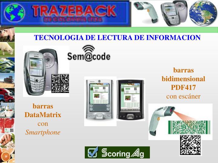 TECNOLOGIA DE LECTURA DE INFORMACION
