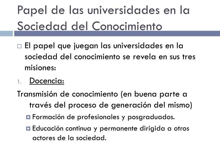 Papel de las universidades en la Sociedad del Conocimiento