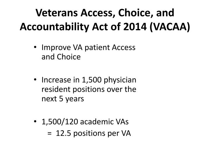 Veterans Access, Choice, and Accountability Act of 2014 (VACAA)
