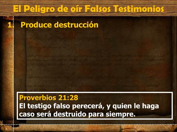 El Peligro de oír Falsos Testimonios