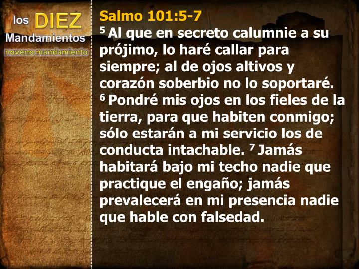 Salmo 101:5-7