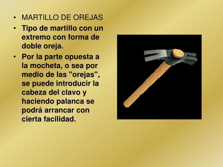 MARTILLO DE OREJAS