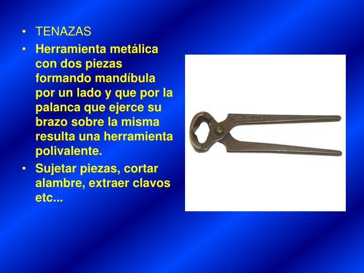 TENAZAS