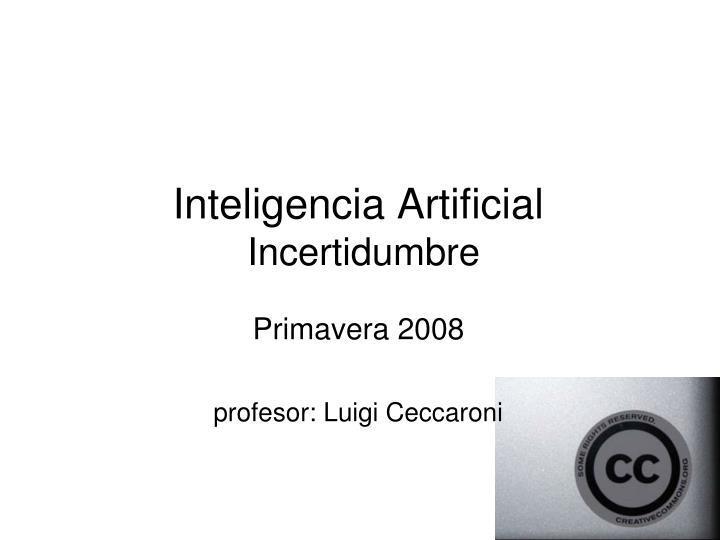 Inteligencia artificial incertidumbre