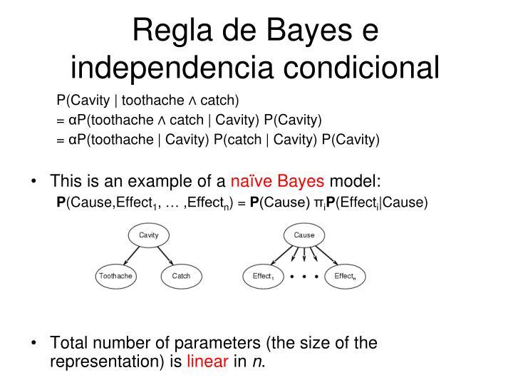 Regla de Bayes e independencia condicional