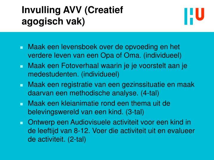 Invulling AVV (Creatief agogisch vak)