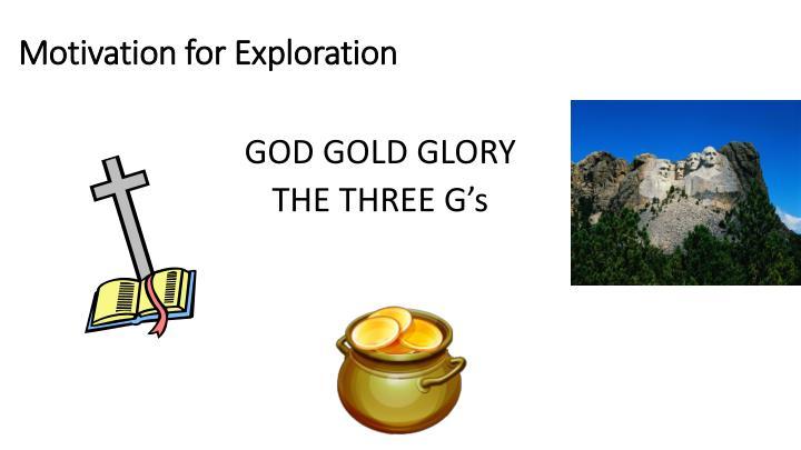 Motivation for Exploration