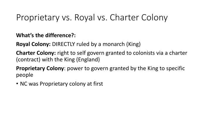Proprietary vs. Royal vs. Charter Colony