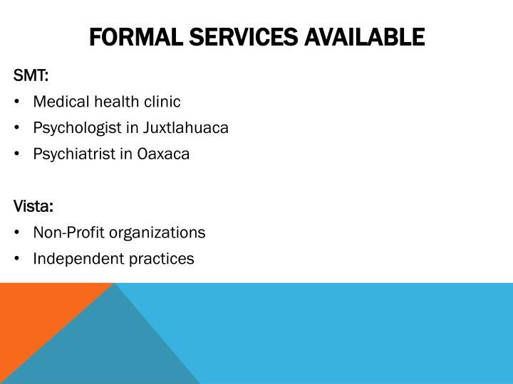 Formal Services available