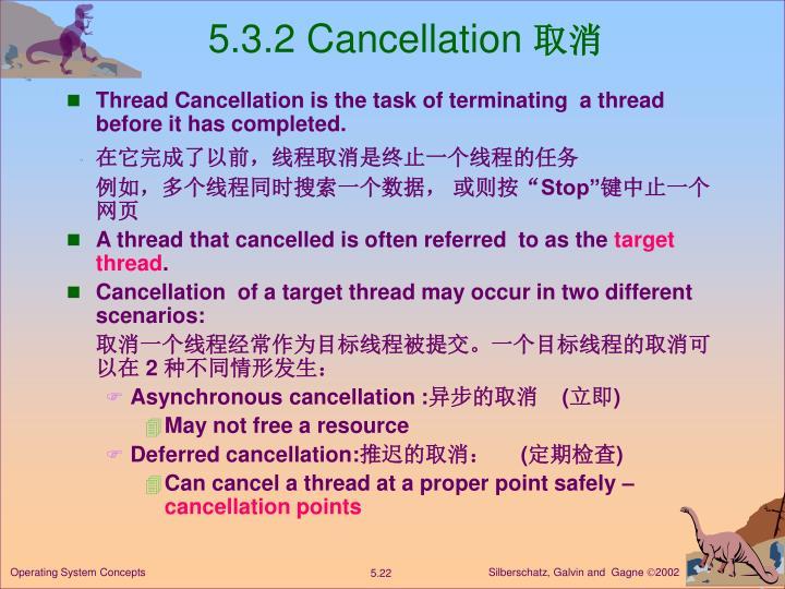 5.3.2 Cancellation