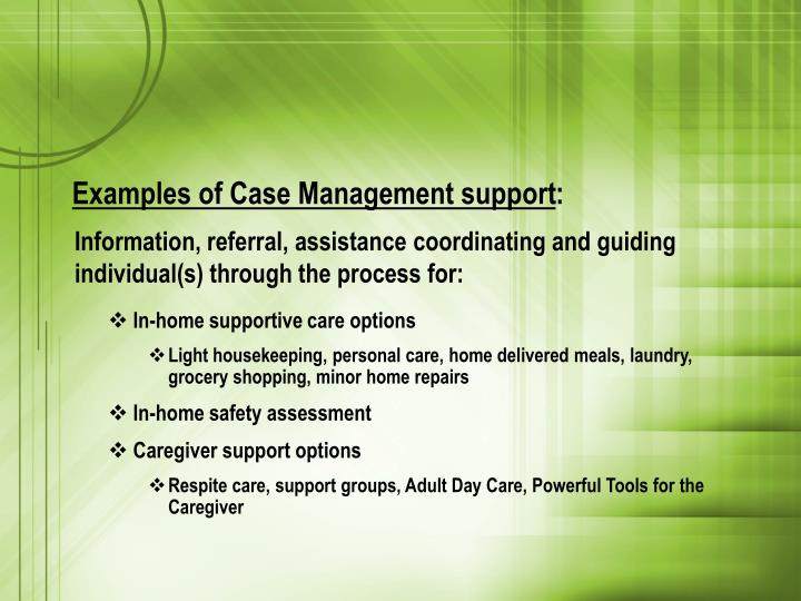 Examples of Case Management support