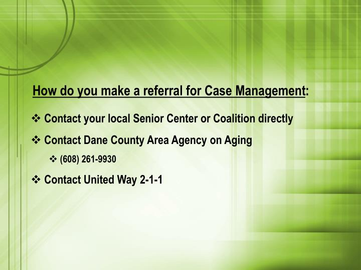 How do you make a referral for Case Management