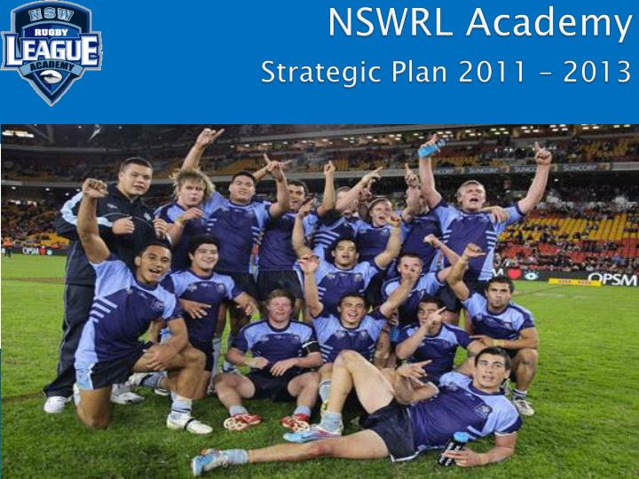 Nswrl academy strategic plan 2011 2013