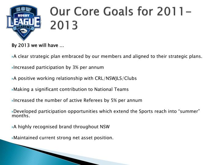 Our Core Goals for 2011-2013