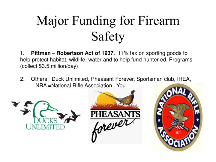Major Funding for Firearm Safety