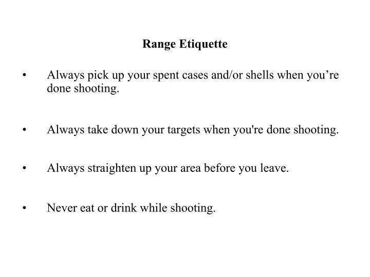 Range Etiquette