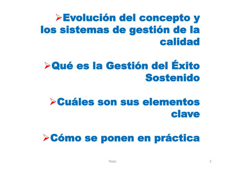 Evolución del concepto y los sistemas de gestión de la calidad