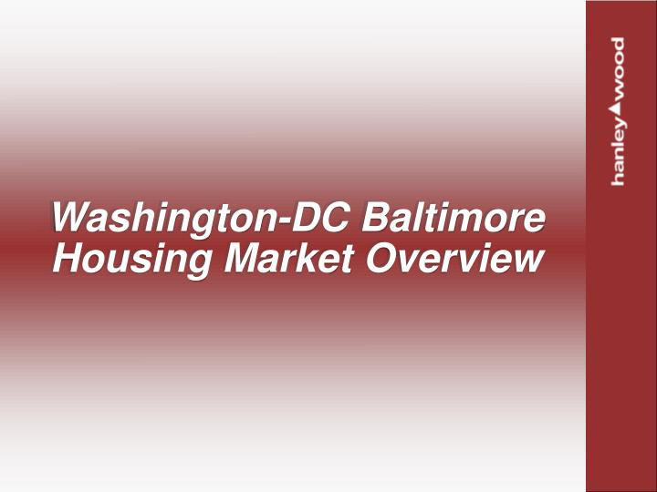 Washington-DC Baltimore Housing Market Overview