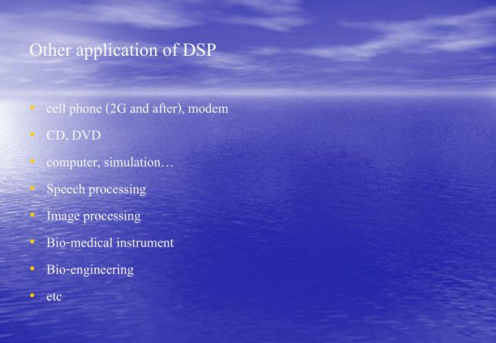 Other application of DSP
