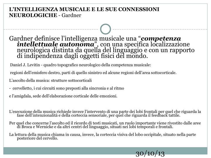 L'INTELLIGENZA MUSICALE E LE SUE CONNESSIONI NEUROLOGICHE