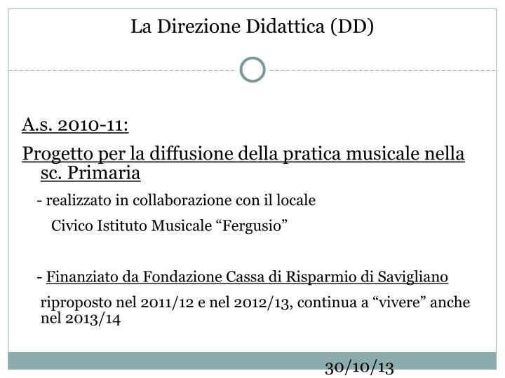 La Direzione Didattica (DD)