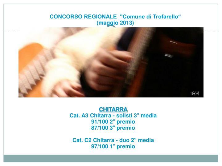 """CONCORSO REGIONALE  """"Comune di Trofarello"""""""