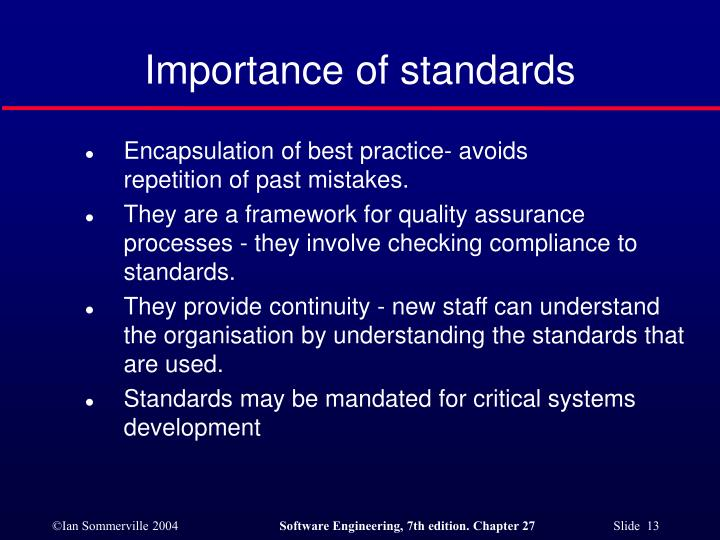 Importance of standards