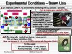 experimental conditions beam line