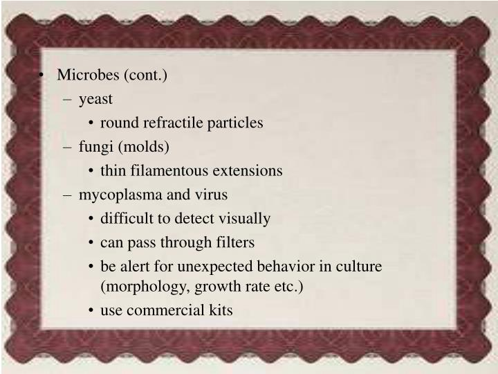 Microbes (cont.)