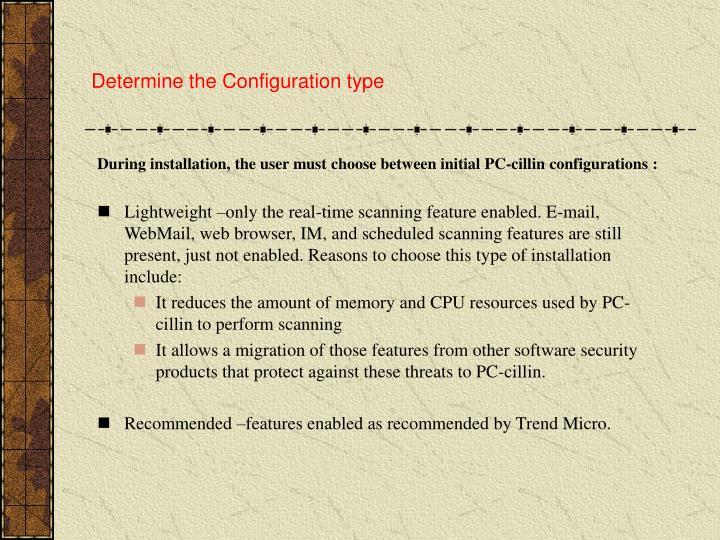 Determine the Configuration type