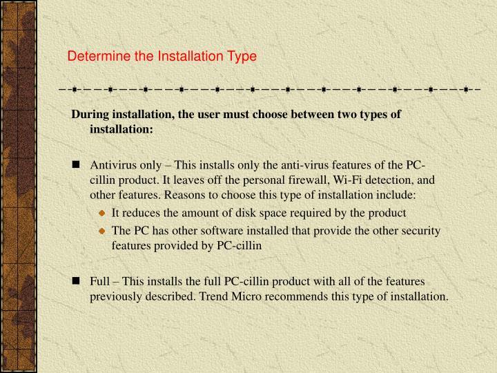 Determine the Installation Type