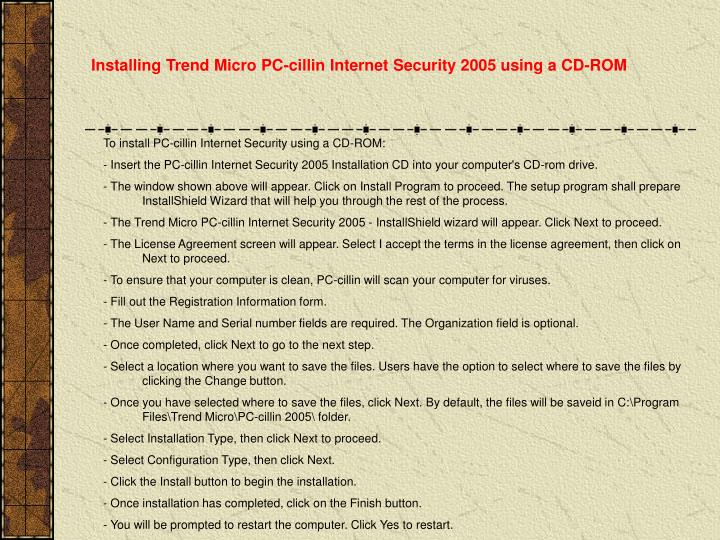 Installing Trend Micro PC-cillin Internet Security 2005 using a CD-ROM