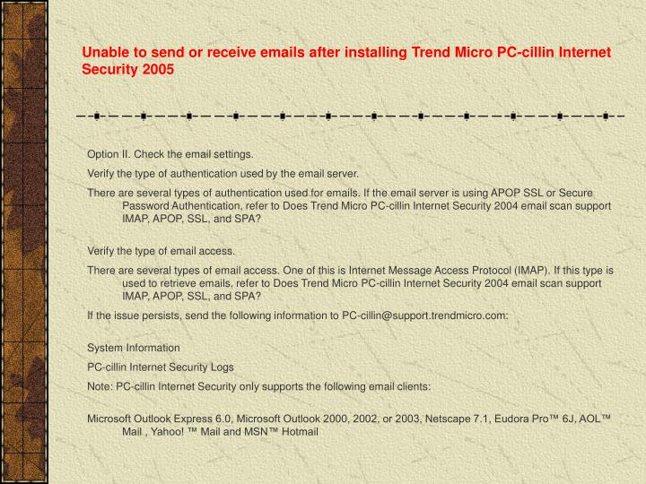 Unable to send or receive emails after installing Trend Micro PC-cillin Internet Security 2005