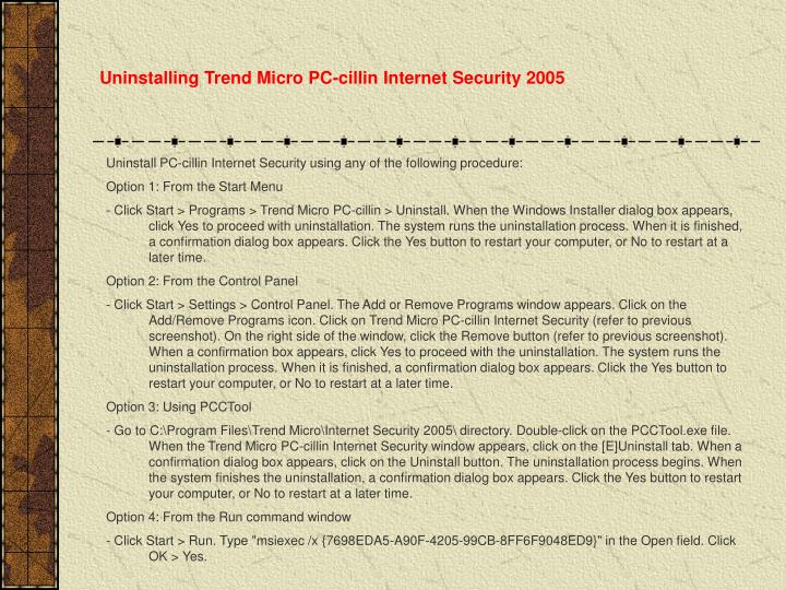 Uninstalling Trend Micro PC-cillin Internet Security 2005