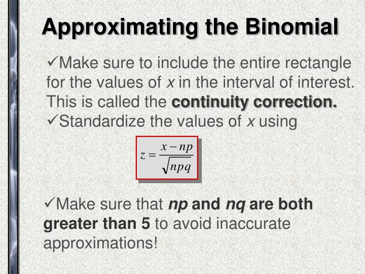 Approximating the Binomial
