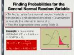 finding probabilities for the general normal random variable