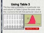 using table 3