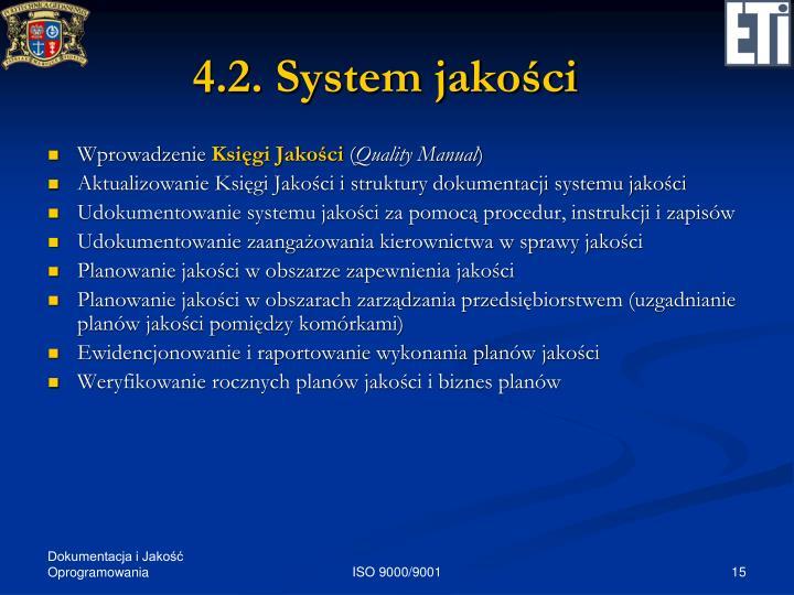 4.2. System jakości