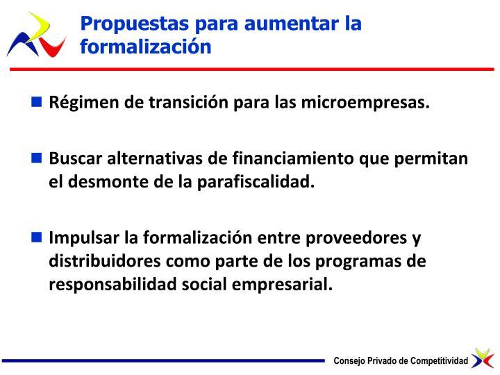 Propuestas para aumentar la formalización