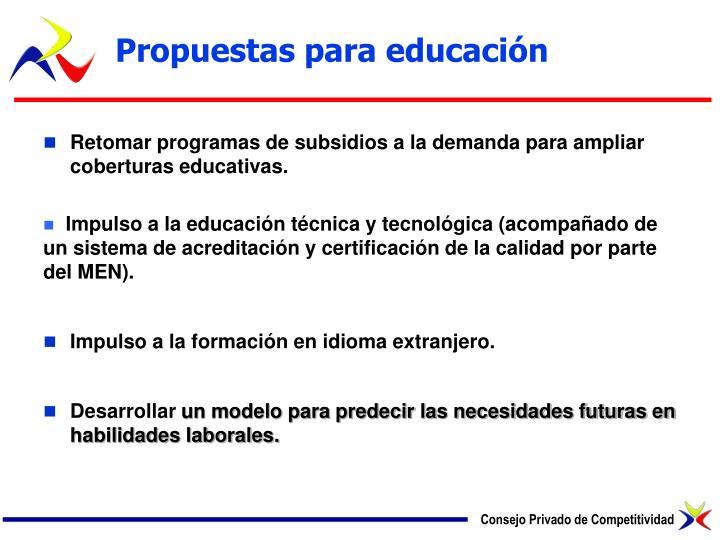 Propuestas para educación
