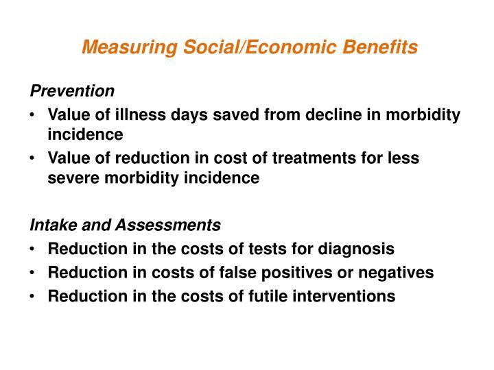 Measuring Social/Economic Benefits