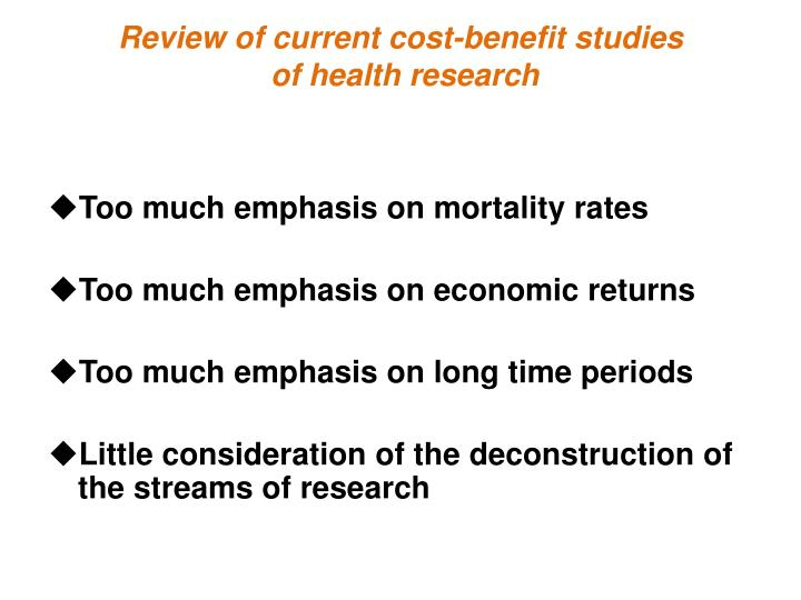 Review of current cost-benefit studies