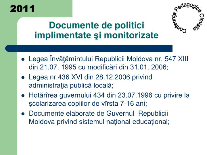 Documente de politici implimentate i monitorizate