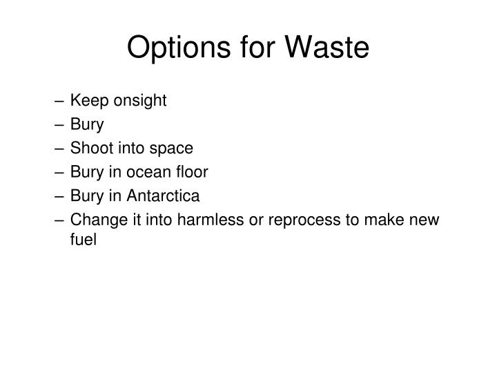 Options for Waste