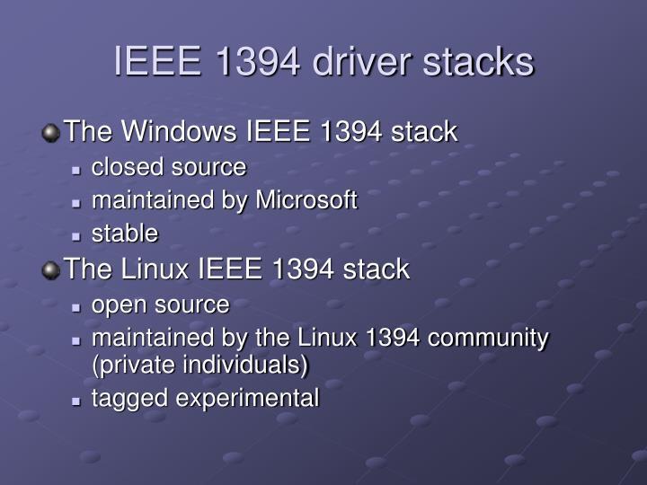 IEEE 1394 driver stacks