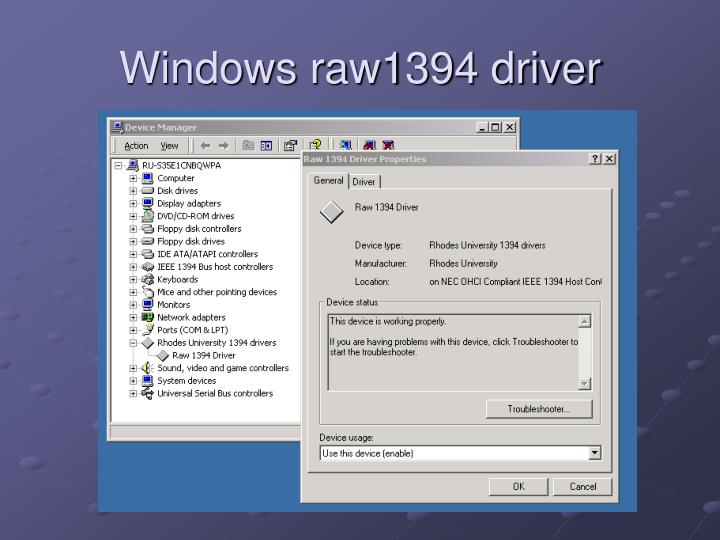 Windows raw1394 driver