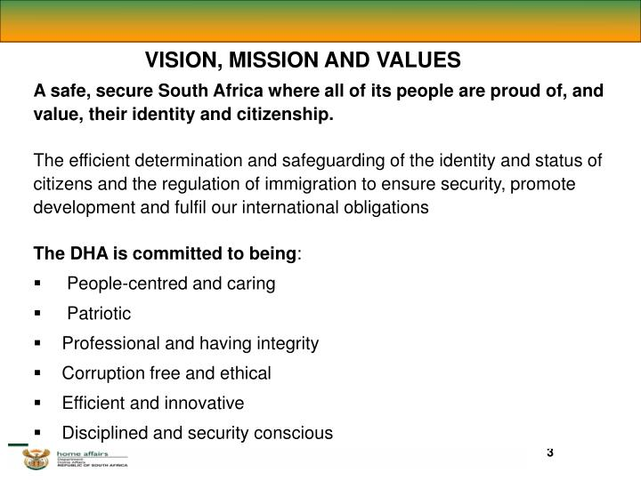 VISION, MISSION AND VALUES
