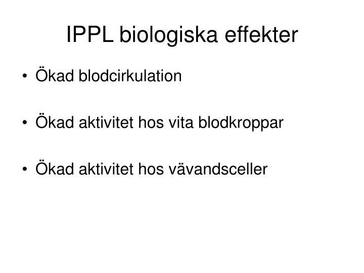 IPPL biologiska effekter