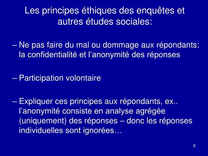 Les principes éthiques des enquêtes et autres études sociales: