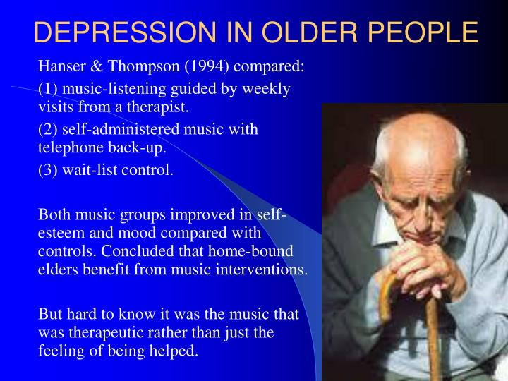 DEPRESSION IN OLDER PEOPLE